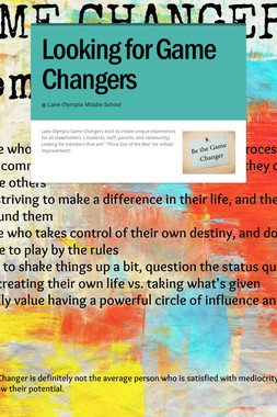 Looking for Game Changers