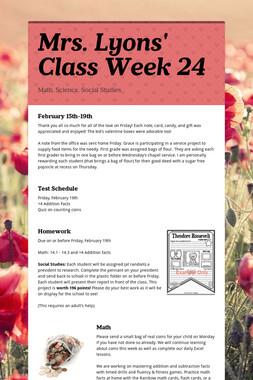Mrs. Lyons' Class  Week 24