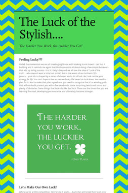 The Luck of the Stylish....