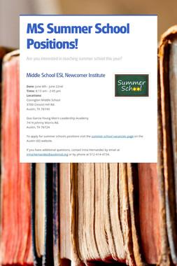 MS Summer School Positions!