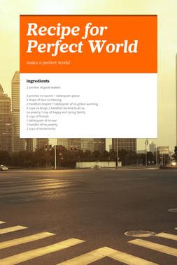 Recipe for Perfect World