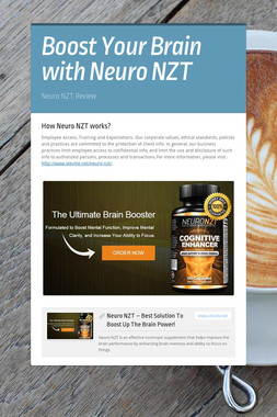 Boost Your Brain with Neuro NZT