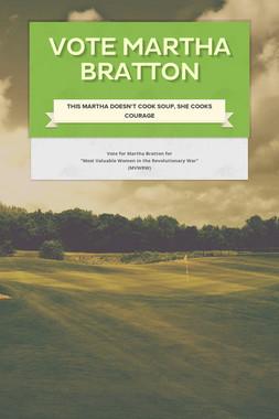 Vote Martha Bratton