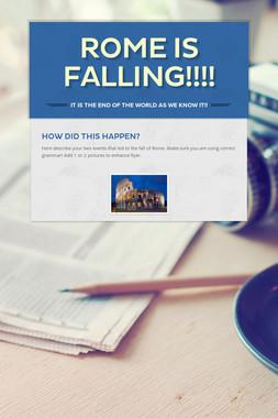 Rome is Falling!!!!