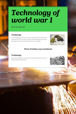 Technology of world war 1