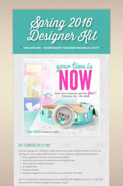Spring 2016 Designer Kit
