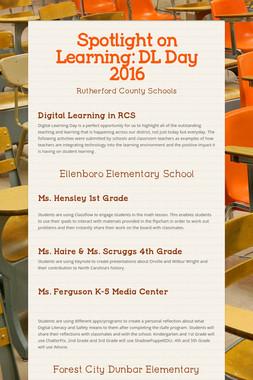 Spotlight on Learning: DL Day 2016
