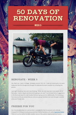 50 Days of Renovation