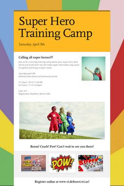 Super Hero Training Camp