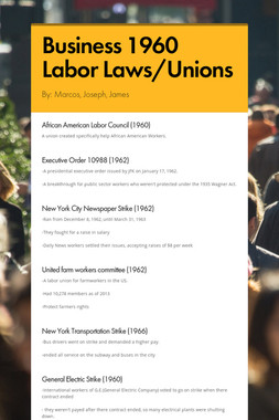 Business 1960 Labor Laws/Unions