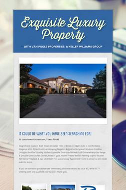 Exquisite Luxury Property