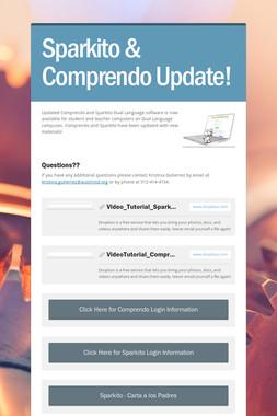 Sparkito & Comprendo Update!