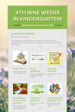 4th Nine Weeks in Kindergarten!