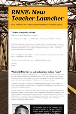 RNNE: New Teacher Launcher