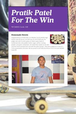 Pratik Patel For The Win
