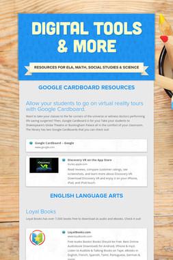 Digital Tools & More