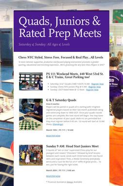 Quads, Juniors & Rated Prep Meets