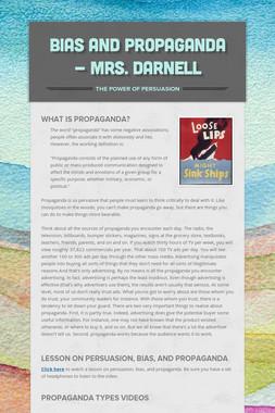 Bias and Propaganda - Mrs. Darnell