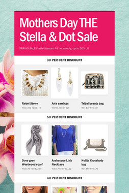 Mothers Day THE Stella & Dot Sale