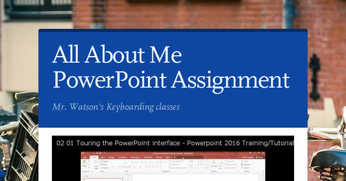 All About Me PowerPoint Assignment | Smore Newsletters