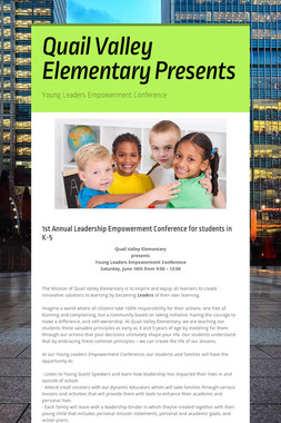 Quail Valley Elementary Presents