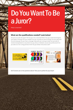 Do You Want To Be a Juror?
