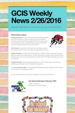 GCIS Weekly News 2/26/2016