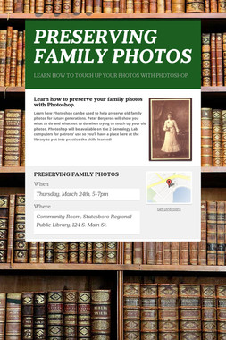 PRESERVING FAMILY PHOTOS