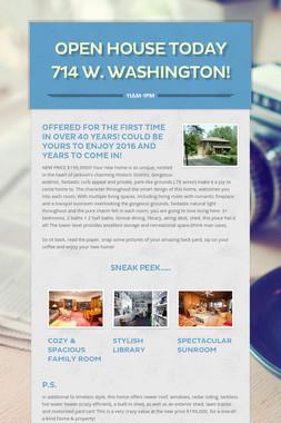 Open House Today 714 W. Washington!