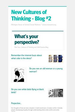New Cultures of Thinking - Blog #2