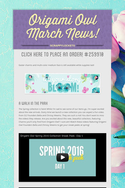 Origami Owl March News!