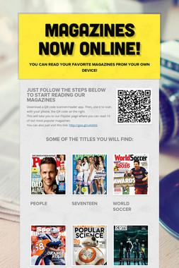 Magazines Now Online!