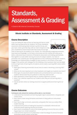 Standards, Assessment & Grading