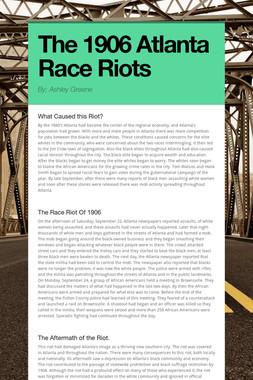 The 1906 Atlanta Race Riots