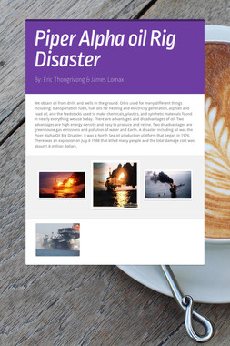 Piper Alpha oil Rig Disaster