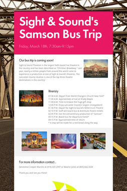 Sight & Sound's Samson Bus Trip