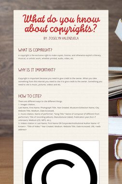 What do you know about copyrights?