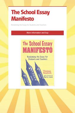 The School Essay Manifesto