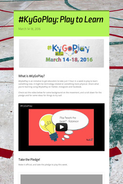 #KyGoPlay: Play to Learn