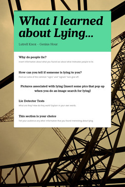What I learned about Lying...
