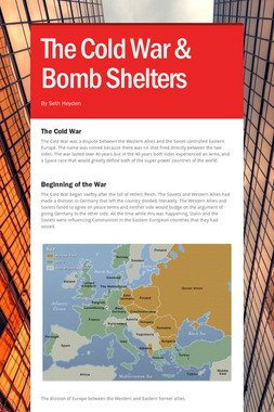 The Cold War & Bomb Shelters