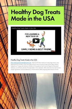 Healthy Dog Treats Made in the USA
