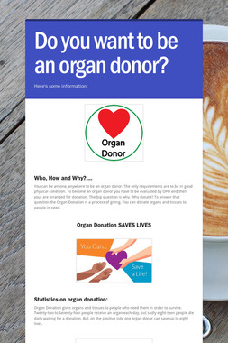 Do you want to be an organ donor?