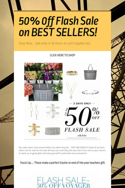 50% 0ff Flash Sale on BEST SELLERS!