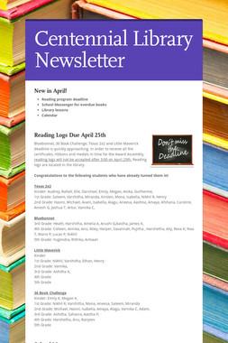 Centennial Library Newsletter
