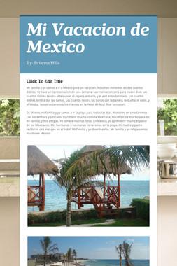 Mi Vacacion de Mexico