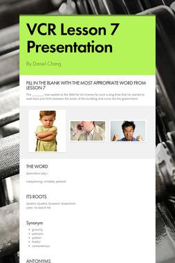 VCR Lesson 7 Presentation