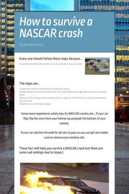 How to survive a NASCAR crash