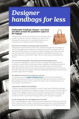 Designer handbags for less
