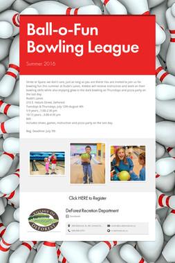 Ball-o-Fun Bowling League